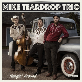 CD - Mike Teardrop Trio - Hangin? Around