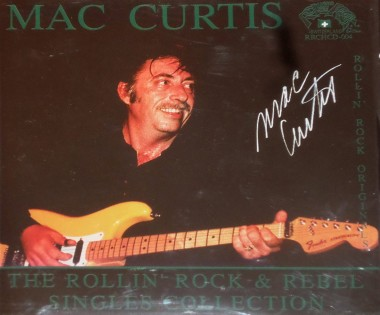 CD - Mac Curtis - The Rollin' Rock and Rebel Singles Collection