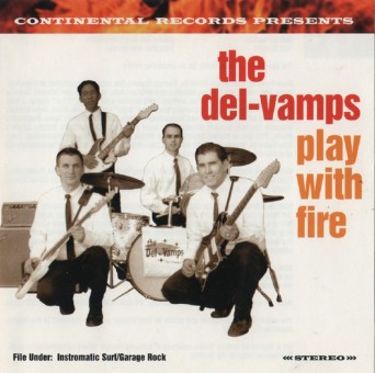 CD - Del-Vamps - Play With Fire