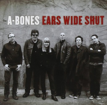 CD - A-Bones - Ears Wide Shut