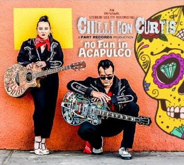 CD - Chilli Con Curtis - No Fun in Acapulco