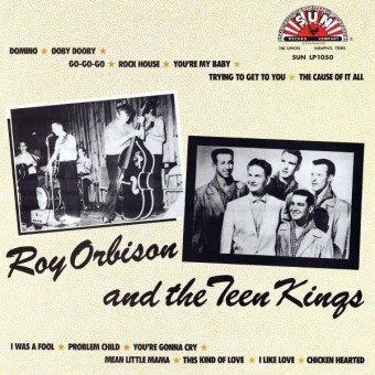 LP - Roy Orbison And The Teen Kings