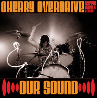 Single - Cherry Overdrive - Our Sound