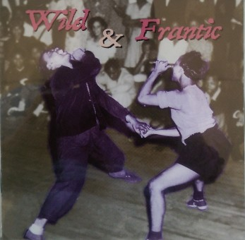 CD - VA - Wild And Frantic