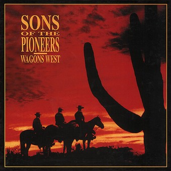 CD-4 - Sons Of The Pioneers - Wagons West