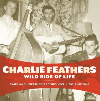 LP - Charlie Feathers - Wild Side Of Life