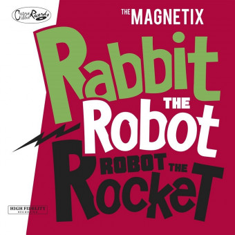 CD - Magnetix - Rabbit The Robot - Robot The Rocket