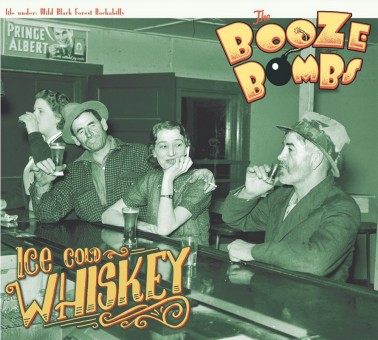 LP - Booze Bombs - Ice Cold Whiskey