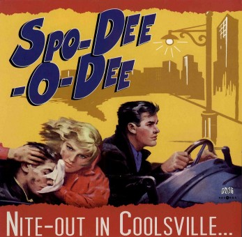 LP - Spo-Dee-O-Dee - Nite-Out In Coolsville