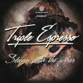 CD - Triple Espresso - Sleepin' With The Fishes