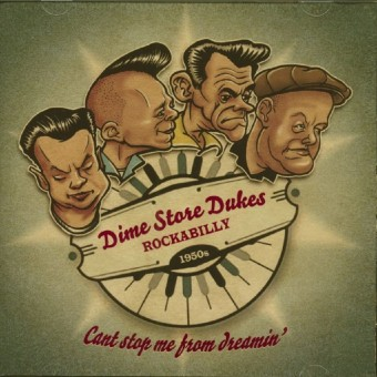 CD - Dime Store Dukes - Can't Stop Me From Dreamin'