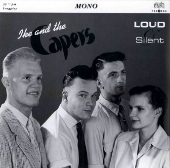 10inch - Ike & the Capers - Loud And Silent