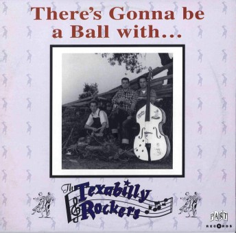 10inch - Texabilly Rockers - There's Gonna Be A Ball
