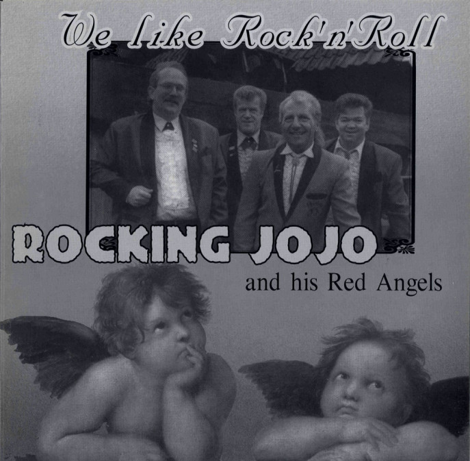 LP - Rocking Jojo & Red Angels - We Like Rock And Roll