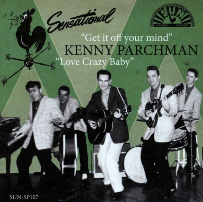 Single - Kenny Parchman - Get It Off Your Mind, Love Crazy Baby