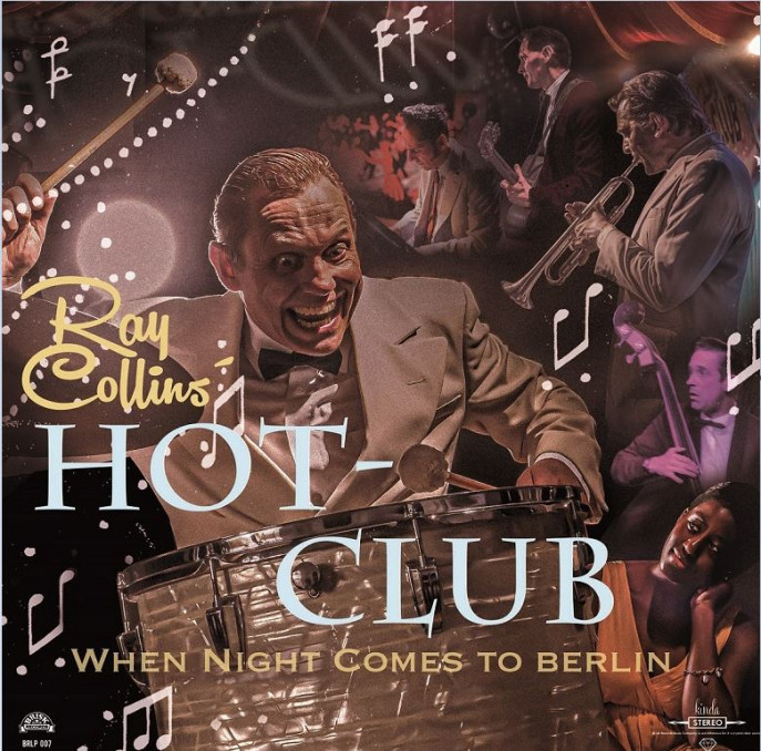 LP - Ray Collins Hot Club - When Night Comes To Berlin