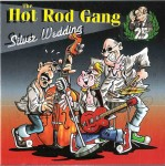 CD - Hot Rod Gang - Silver Wedding