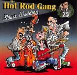 CD - Hot Rod Gang - Silver Wedding