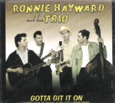 CD - Ronnie and his Trio Harward - Gotta Git It On