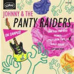 CD - Johnny & The Panty Raiders - On Campus