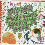 CD - Digger & The Pussycats - Watch Yr Back