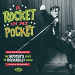 CD - VA - A Rocket In My Pocket - The Hipster's Guide To Rockabilly Music