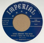 Single - Dave Bartholomew - Who Drank My Beer While I Was In The Rear / Little Girl Sing Ting-A-Ling