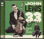 CD-2 - John Lewis - 33 Years Stage By Stage