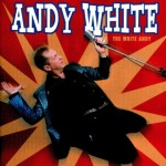 CD - Andy White - The White Andy