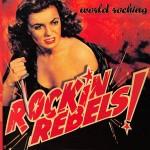 CD - Rockin Rebels - World Rocking