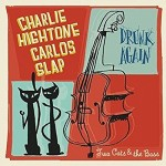 Single - Charlie Hightone & Carlos Slap - Two Cats & the Bass