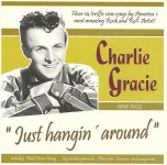 CD - Charlie Gracie - Just Hangin' Around