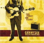 CD - Gerry Lee & The Wanted Men - The 1st 100 Years