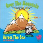 CD - VA - Over The Mountain, Across The Sea Vol. 1
