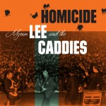 Single - Myron Lee And The Caddies - Homicide /  Aw C'mon Baby
