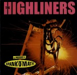 LP - Highliners - Spank' O' Matik