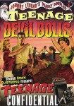 DVD - Johnny Legend's Deadly Doubles Vol. 4: Teenage Devil Dolls / Teenage Confidential