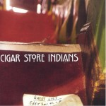 CD - Cigar Store Indians - Guest List