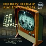 10inch - Buddy Holly - Off The Record - On Air Live Performances
