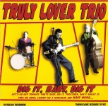 CD - Truly Lover Trio - Dig It, Baby, Dig It