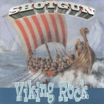 CD - Shotgun - Viking Rock