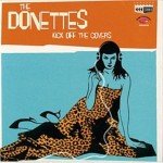 CD - Donettes - Kick off the covers