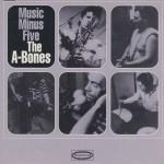 CD - A-Bones - Music Minus Five
