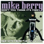 CD - Mike Berry - Don't you think ist time