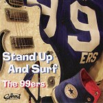 CD - 99ers - Stand Up & Surf