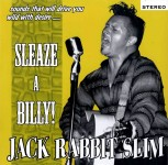 LP - Jack Rabbit Slim - Sleaze A Billy!
