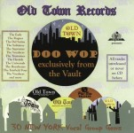CD - VA - Old Town Records – Doo Wop exclusively from the Vault