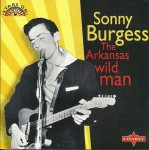 CD - Sonny Burgess - The Arkansas Wild Man