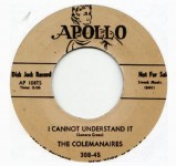 Single - The Colemanaires - This May Be The Last Time, I Can Not Understand It