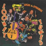 CD - Lucas And The Dynamos - Looney Tunes